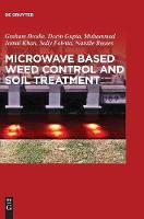 Microwave Based Weed Control and Soil Treatment (Hardback)