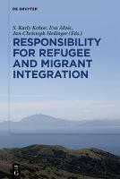 Responsibility for Refugee and Migrant Integration (Hardback)