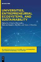 Universities, Entrepreneurial Ecosystems and Sustainability - De Gruyter Studies in Knowledge Management and Entrepreneurial Ecosystems (Hardback)