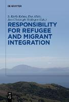 Responsibility for Refugee and Migrant Integration (Paperback)