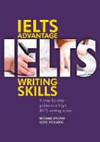 IELTS Advantage Writing Skills: A step-by-step guide to a high IELTS writing score - Delta Exam Preparation (Paperback)