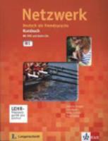 Netzwerk: Kursbuch B1 mit 2 Audio CDs & DVD-Rom