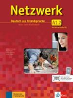 Netzwerk in Teilbanden: Kurs- und Arbeitsbuch A1 - Teil 2 mit 2 Audio-CDs und