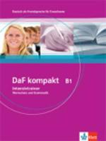 DaF Kompakt in 3 Banden: Intensivtrainer B1 - Wortschatz und Grammatik (Paperback)