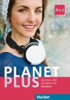 Planet Plus: Kursbuch A2.2 (Paperback)