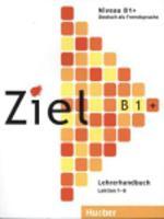 Ziel: B1+ Lehrerhandbuch (Paperback)