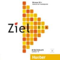 Ziel: B1+ Audio-CD zum Arbeitsbuch