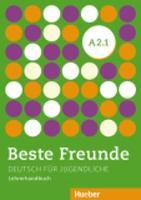 Beste Freunde: Lehrerhandbuch A2.1 (Paperback)