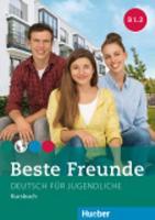 Beste Freunde: Kursbuch B1.2 (Paperback)