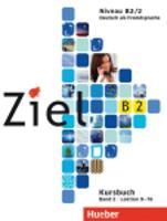 Ziel: B2 Kursbuch Band 2 (Paperback)