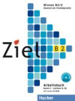 Ziel: B2 Arbeitsbuch Band 2 mit Lerner CD-Rom