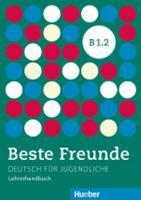 Beste Freunde: Lehrerhandbuch B1.2 (Paperback)