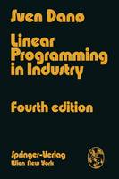 Linear Programming in Industry: Theory and Applications An Introduction (Paperback)