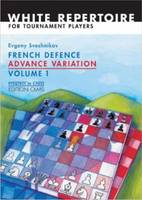 French Defence Advance Variation: Volume 1 -- The Basic Course (Paperback)