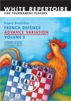 French Defence Advance Variation: Volume 2 -- Master Course (Paperback)