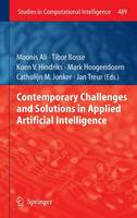 Contemporary Challenges and Solutions in Applied Artificial Intelligence - Studies in Computational Intelligence 489 (Hardback)