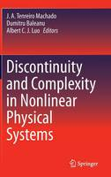 Discontinuity and Complexity in Nonlinear Physical Systems - Nonlinear Systems and Complexity 6 (Hardback)