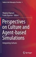 Perspectives on Culture and Agent-based Simulations: Integrating Cultures - Studies in the Philosophy of Sociality 3 (Hardback)