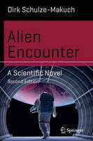 Alien Encounter: A Scientific Novel - Science and Fiction (Paperback)