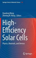 High-Efficiency Solar Cells: Physics, Materials, and Devices - Springer Series in Materials Science 190 (Hardback)