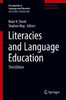 Literacies and Language Education - Encyclopedia of Language and Education (Hardback)