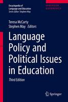 Language Policy and Political Issues in Education - Encyclopedia of Language and Education (Hardback)