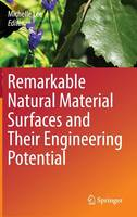 Remarkable Natural Material Surfaces and Their Engineering Potential (Hardback)