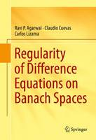 Regularity of Difference Equations on Banach Spaces (Hardback)