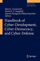 Handbook of Cyber-Development, Cyber-Democracy, and Cyber-Defense (Hardback)