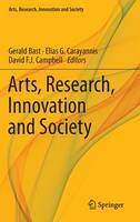 Arts, Research, Innovation and Society - Arts, Research, Innovation and Society (Hardback)