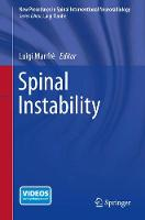 Spinal Instability - New Procedures in Spinal Interventional Neuroradiology (Paperback)