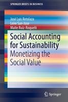Social Accounting for Sustainability: Monetizing the Social Value - SpringerBriefs in Business (Paperback)