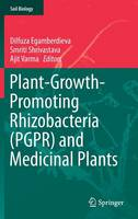 Plant-Growth-Promoting Rhizobacteria (PGPR) and Medicinal Plants - Soil Biology 42 (Hardback)