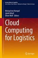 Cloud Computing for Logistics - Lecture Notes in Logistics (Hardback)