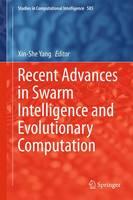 Recent Advances in Swarm Intelligence and Evolutionary Computation - Studies in Computational Intelligence 585 (Hardback)