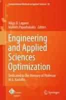 Engineering and Applied Sciences Optimization: Dedicated to the Memory of Professor M.G. Karlaftis - Computational Methods in Applied Sciences 38 (Hardback)