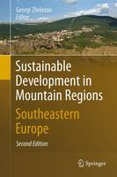 Sustainable Development in Mountain Regions: Southeastern Europe (Hardback)