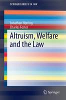 Altruism, Welfare and the Law - SpringerBriefs in Law (Paperback)