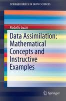 Data Assimilation: Mathematical Concepts and Instructive Examples - SpringerBriefs in Earth Sciences (Paperback)