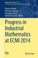 Progress in Industrial Mathematics at ECMI 2014 - Mathematics in Industry 22 (Hardback)