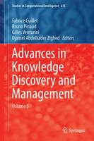 Advances in Knowledge Discovery and Management: Volume 5 - Studies in Computational Intelligence 615 (Hardback)