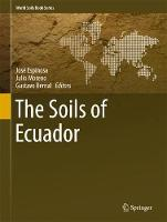 The Soils of Ecuador - World Soils Book Series (Hardback)