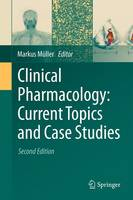 Clinical Pharmacology: Current Topics and Case Studies (Hardback)