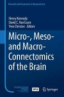 Micro-, Meso- and Macro-Connectomics of the Brain - Research and Perspectives in Neurosciences (Hardback)