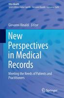 New Perspectives in Medical Records: Meeting the Needs of Patients and Practitioners - TELe-Health (Paperback)