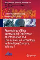 Proceedings of First International Conference on Information and Communication Technology for Intelligent Systems: Volume 1 - Smart Innovation, Systems and Technologies 50 (Hardback)