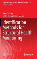Identification Methods for Structural Health Monitoring - CISM International Centre for Mechanical Sciences 567 (Hardback)