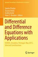 Differential and Difference Equations with Applications: ICDDEA, Amadora, Portugal, May 2015, Selected Contributions - Springer Proceedings in Mathematics & Statistics 164 (Hardback)