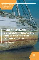 Early Exchange between Africa and the Wider Indian Ocean World - Palgrave Series in Indian Ocean World Studies (Hardback)