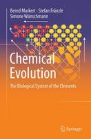 Chemical Evolution: The Biological System of the Elements (Paperback)